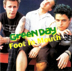 Foot in Mouth by Green Day