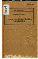 Cover of: Parachutes, Aircraft Fabrics, And Clothing