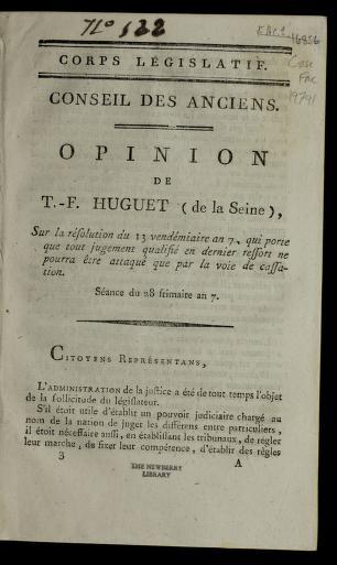 Cover of: Opinion de T.-F. Huguet (de la Seine), sur la re solution du 13 vende miaire an 7, qui porte que tout jugement qualifie  en dernier ressort ne pourra e tre attaque  que part la voie de cassation | The odore-Franc ʹois Huguet